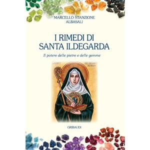 I rimedi di Santa Ildegarda