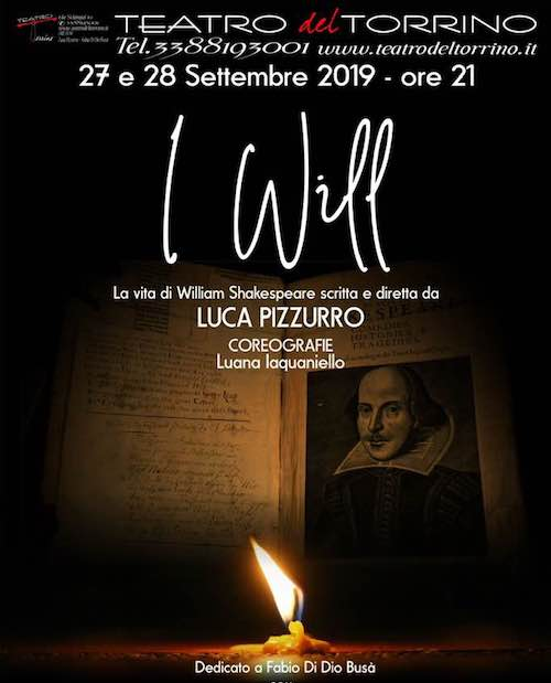 "Roma: ""I Will: La Vita Di William Shakespeare"""